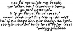 Weezy Quote