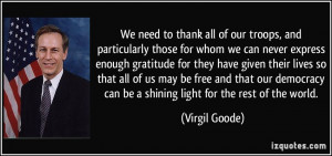 ... can be a shining light for the rest of the world. - Virgil Goode