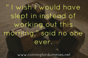 ADummies Guide to Waking up Early to Work Out: