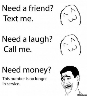 Funny Pictures - Money vs. Friend - MEME, Funny Pictures and LOL