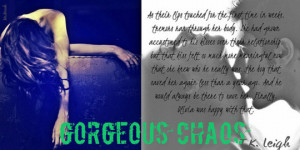 Beautiful Chaos Quotes Gorgeous chaos by t.k. leigh