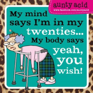 Aunty Acid Feel This Way Lot Quotes