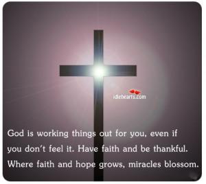 Faith, Feel, God, Hope, Life, Miracle, Miracles, Thankful