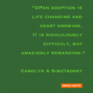Open adoption means I am blessed to have continued contact with my ...