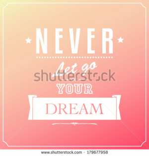 Go For Your Dreams Stock Photos, Illustrations, and Vector Art
