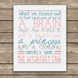 ... The Breakfast Club Quote - Graphic Print - Wall Art. $20.00, via Etsy