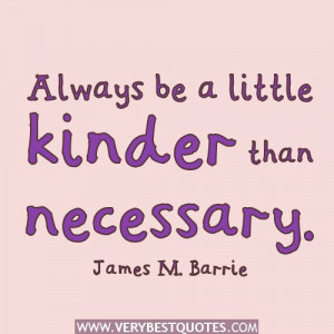 Positive Quotes About Kindness | kinder than necessary – Kindness ...