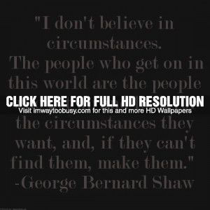 "Monday Morning Inspiration: ""I don't believe in circumstances."""