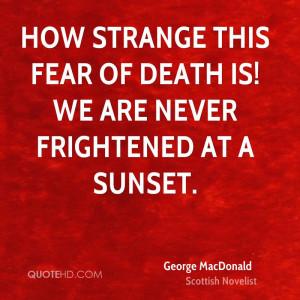 George MacDonald Death Quotes