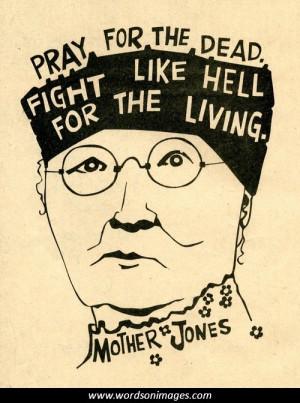 Mother jones quotes