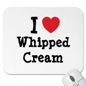 Do you like whipped cream?