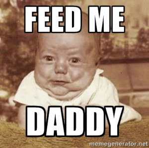 Ugly Baby - FEED ME DADDY