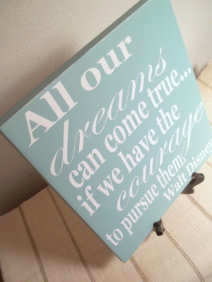 ... Mist and White Walt Disney Quote Painted Wood Sign. $20.00, via Etsy
