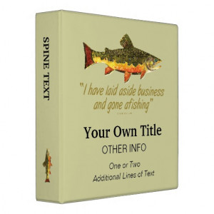 Izaak Walton Fishing Quote 3 Ring Binder
