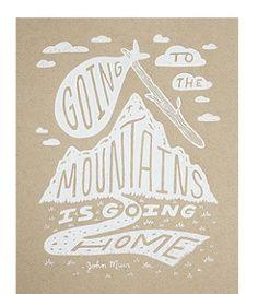 ... , summer, hiking, the great outdoors, john Muir, John Muir Quote