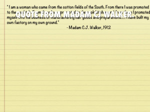 QUOTE FROM MADAM CJ WALKER.