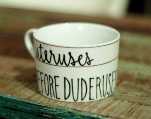 ... duderuses tea cup - parks and recreation bff quote mug// leslie knope