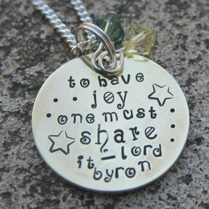 Lord Byron Quotes Lord byron quote sharing joy hand stamped by ...