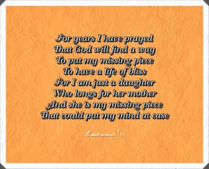 ... Her Mother And She Is My Missing Piece That Could Put My Mind At Ease
