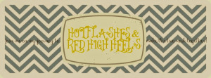 Hot Flashes And Red High Heels