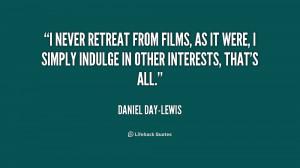 Daniel Day Lewis Quotes