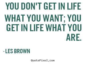 ... les brown more inspirational quotes love quotes friendship quotes