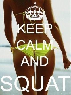 keep calm motivation squat