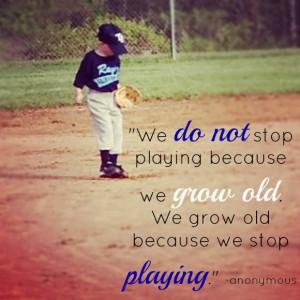 Baseball Quotes For Girls Like to play baseball.