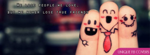 Friendship Facebook Covers: True Friends Quotes Facebook Cover