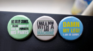John Watson Quote Badge Set: Sherlock BBC