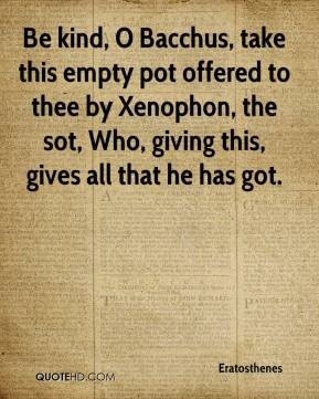 ... by Xenophon, the sot, Who, giving this, gives all that he has got