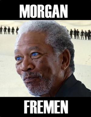 Morgan Fremen. Via