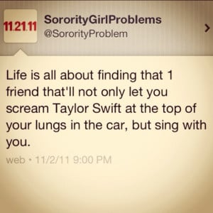 love sorority girl problems! I love Taylor Swift and this perfectly ...