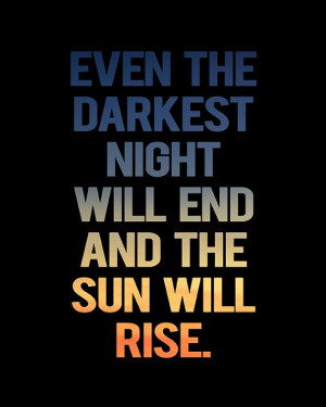 Les Miserables Quote Art - The Sun Will Rise - 8x10 - Instant Download
