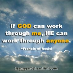 This is a beautiful quote from Saint Francis of Assisi, an Italian ...
