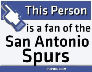 spurs quotes | This Person Is A Fan Of The San Antonio Spurs
