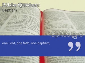 ... quotes from the Christian Bible you can use for your baby's baptismal
