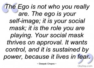 the ego is not who you really are deepak chopra