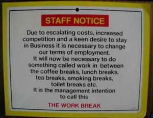 work break tags work working sign signs