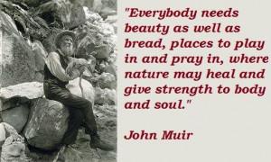 John muir famous quotes 1