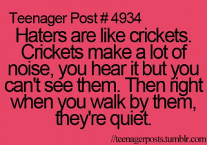 ... haters, hilarious, lol, post, quotes, so, so true, teen post, teenage