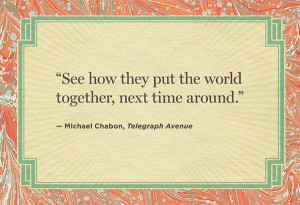Telegraph Avenue' ~ Michael Chabon The best last lines from novels # ...