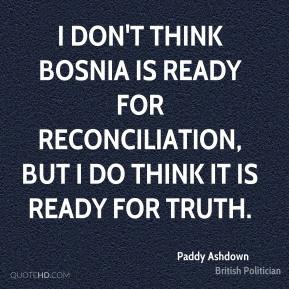 paddy-ashdown-paddy-ashdown-i-dont-think-bosnia-is-ready-for.jpg