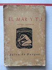 ... 1954 PUERTO RICO EL MAR Y TU OTROS POEMAS JULIA DE BURGOS RARE BOOK