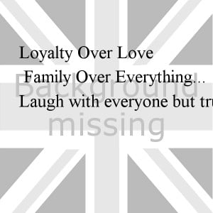 Love Over Everything Loyalty over love family over