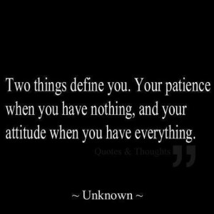 the test of any persons character!Attitude Quotes, Definition Quotes ...
