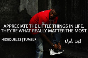 Rapper, meek mill, quotes, sayings, appreciate, life