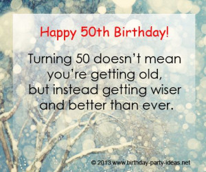 Quotes For 50Th Birthday, Turn 50, Birthdays, Birthday Pictures, Happy ...