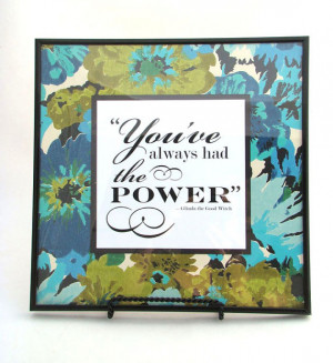 Positive Power Framed quote by Glinda the Good Witch on 1970's Vintage ...