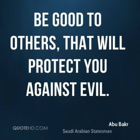 Be Good to Others Quotes